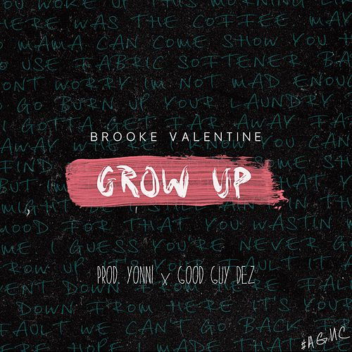 Grow Up - Single by Brooke Valentine