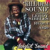 Kill Dem Sound by Various Artists