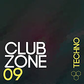 Club Zone - Techno, Vol. 09 by Various Artists