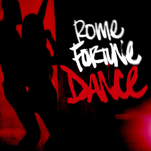Dance Remixes by Rome Fortune