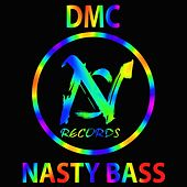 Nasty Bass by DMC