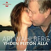 Play & Download Yhden peiton alla by Ari Wahlberg | Napster