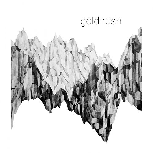 Play & Download Gold Rush by Goldrush | Napster