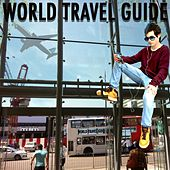 Play & Download World Travel Guide by Various Artists | Napster