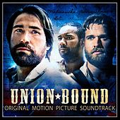 Play & Download Union Bound (Original Motion Picture Soundtrack) by Various Artists | Napster