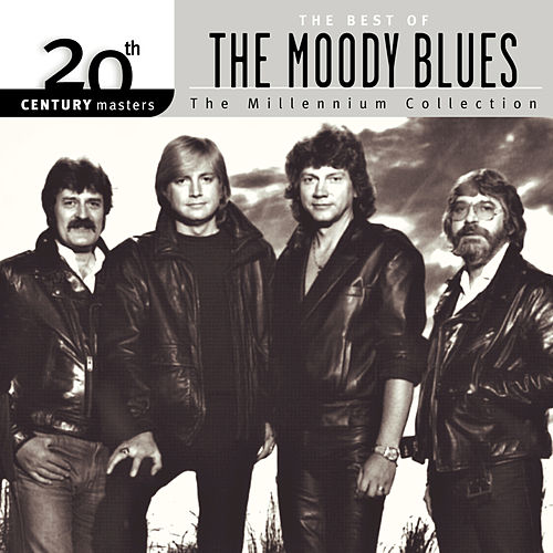 Play & Download The Best of The Moody Blues: The Millennium Collection by The Moody Blues | Napster