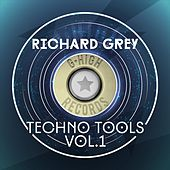 Richard Grey Techno Tools, Vol. 1 by Richard Grey