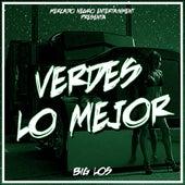 Play & Download Verdes Lo Mejor by Big Los | Napster