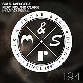 Play & Download Move Your Soul by Soul Avengerz | Napster
