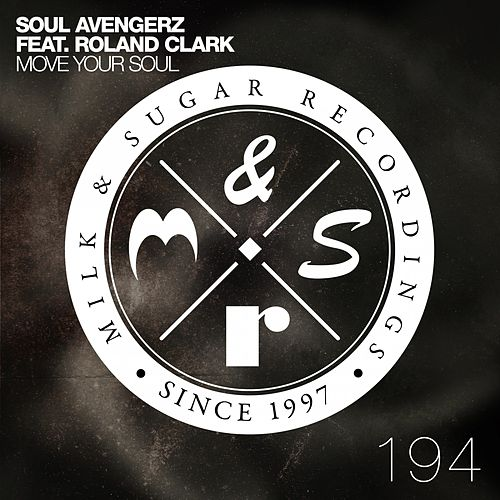 Move Your Soul by Soul Avengerz