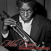 Play & Download Flamenco Sketches by Miles Davis | Napster