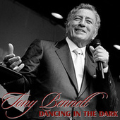 Play & Download Dancing In The Dark by Tony Bennett | Napster