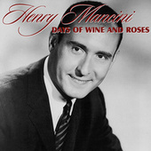 Play & Download Days of Wine and Roses by Henry Mancini | Napster