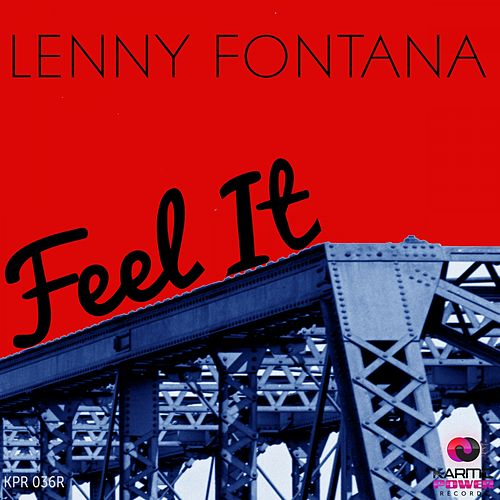Play & Download Feel It (The Remixes) by Lenny Fontana | Napster