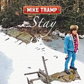 Stay by Mike Tramp