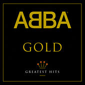 Gold: Greatest Hits von ABBA