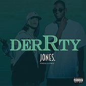 Play & Download Derrty by JONES | Napster