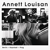 Play & Download Berlin, Kapstadt, Prag by Annett Louisan | Napster