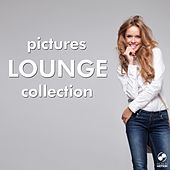 Play & Download Pictures Lounge Collection by Various Artists | Napster