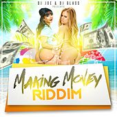 Play & Download Making Money Riddim by Various Artists | Napster