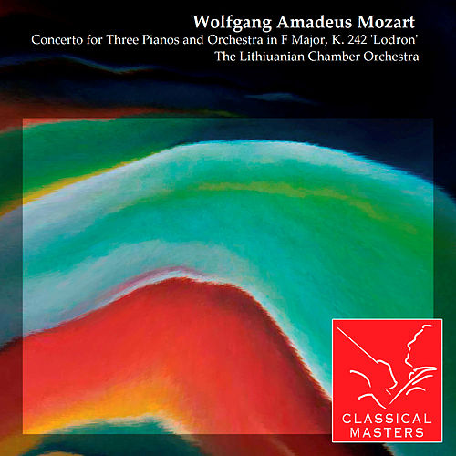 Concerto for Three Pianos and Orchestra in F Major, K. 242 'Lodron' by Various Artists