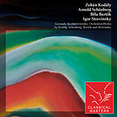 Play & Download Gennady Rozhdestvensky: Orchestral Works By Kodály, Schönberg, Bartók and Stravinsky by Various Artists | Napster