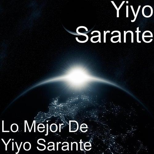 Lo Mejor de Yiyo Sarante by Yiyo Sarante