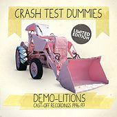 Play & Download Demo-Litions by Crash Test Dummies | Napster