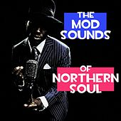 The Mod Sounds Of Northern Soul by Various Artists