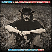 Play & Download Don Nix & Alabama State Troopers Live In San Francisco 1967 by Don Nix | Napster