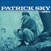 Patrick Sky Live In San Francisco 1964 (Live) by Patrick Sky
