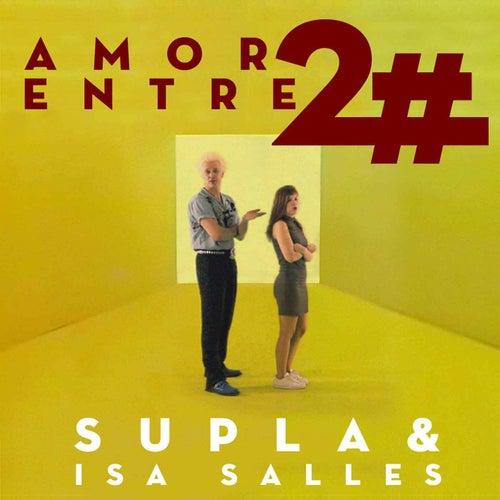 Amor Entre Dois Diferentes by Supla & Isa Salles