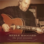 Play & Download The Peer Sessions by Merle Haggard | Napster