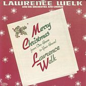 Merry Christmas from Our House to Your House by Lawrence Welk