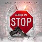Play & Download Stop by Gabriel Day | Napster