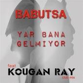 Play & Download Yar Bana Gelmiyor (Kougan Ray Club Mix) by Babutsa   Napster