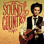 Play & Download Sound of the Country by Various Artists | Napster