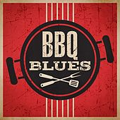 BBQ Blues by Various Artists