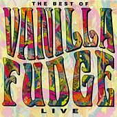Vanilla Fudge Live by Vanilla Fudge