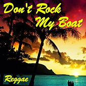 Don't Rock My Boat von Various Artists