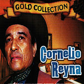 Gold Collection, Vol. 3 by Cornelio Reyna