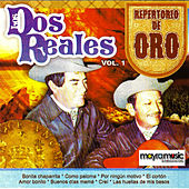 Play & Download Repertorio De Oro, Vol. 1 by Los Dos Reales | Napster