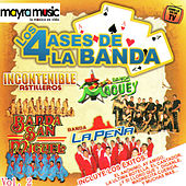 Play & Download Los 4 Ases De La Banda, Vol. 2 by Various Artists | Napster