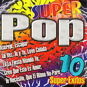 Play & Download Super Pop 10 Super Exitos by Various Artists | Napster
