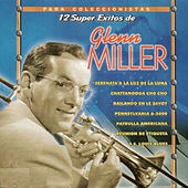 Play & Download 12 Super Exitos by Glenn Miller | Napster