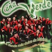 Play & Download Con Todo La Cana Al 100 by Banda Cana Verde | Napster