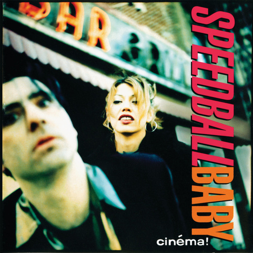 Play & Download Cinema by Speedball Baby | Napster