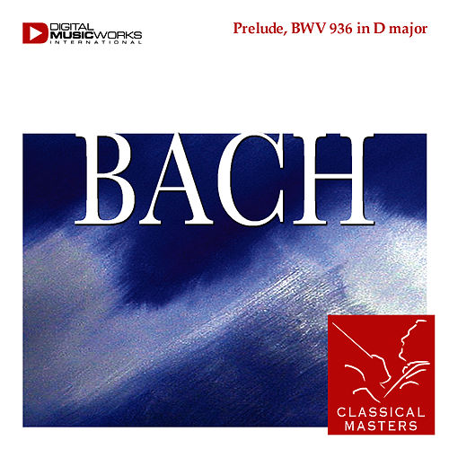 Prelude, BWV 936 in D major by Johann Sebastian Bach