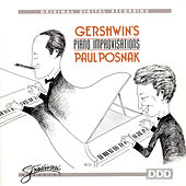 Play & Download Gershwin's Piano Improvisations by Paul Posnak | Napster