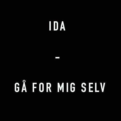 Play & Download Gå for mig selv by Ida | Napster
